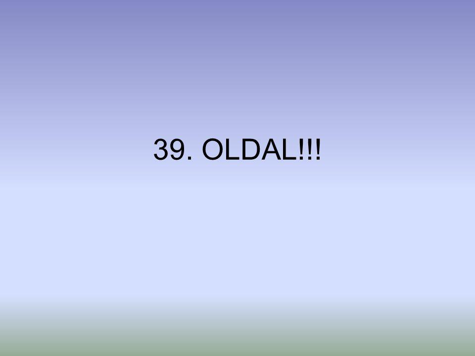 39. OLDAL!!!