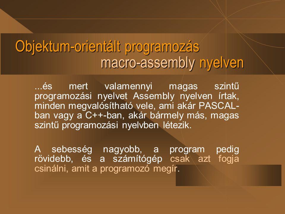 Objektum-orientált programozás macro-assembly nyelven