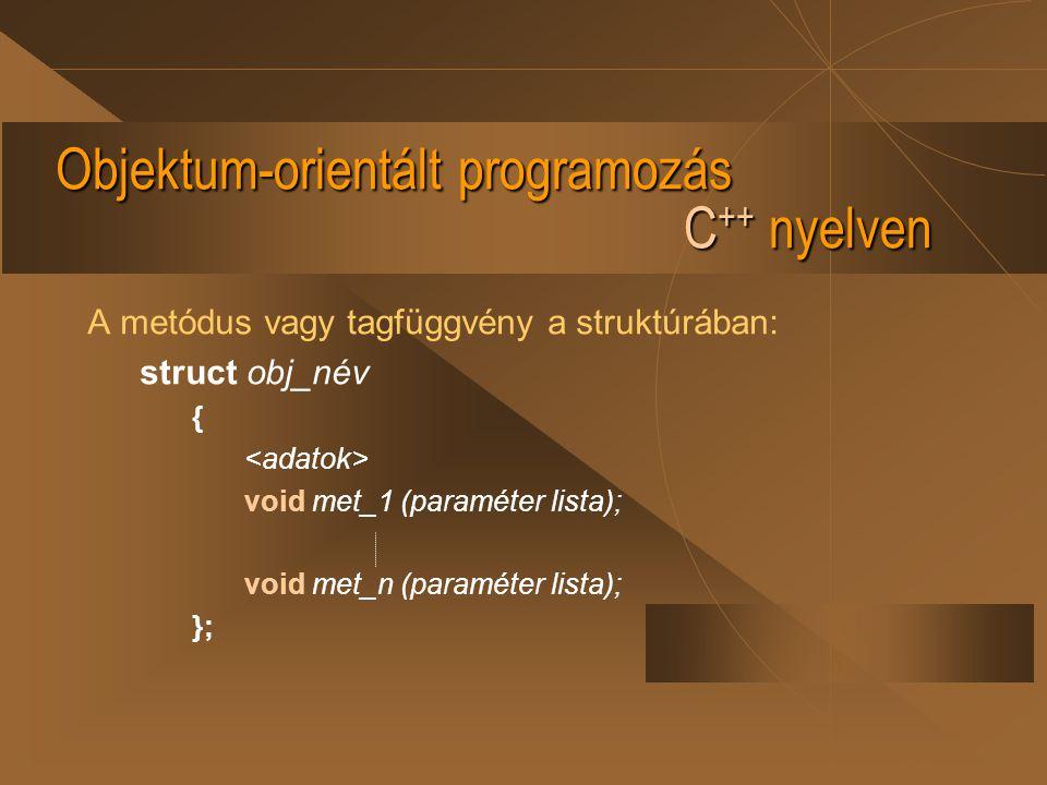 Objektum-orientált programozás C++ nyelven