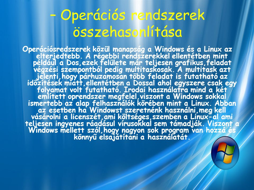 – Operációs rendszerek összehasonlítása