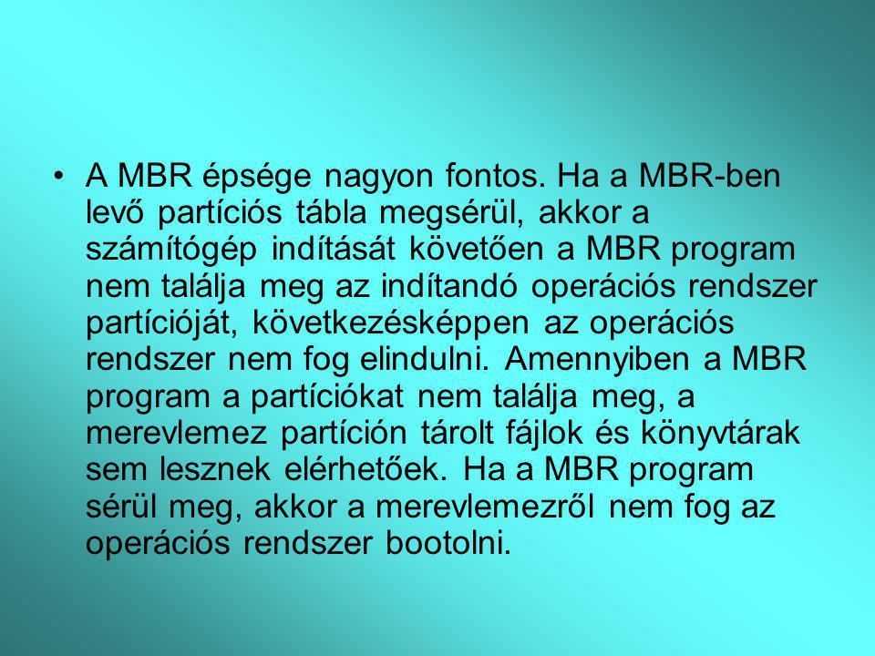 A MBR épsége nagyon fontos