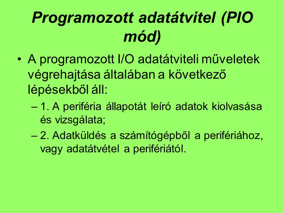Programozott adatátvitel (PIO mód)
