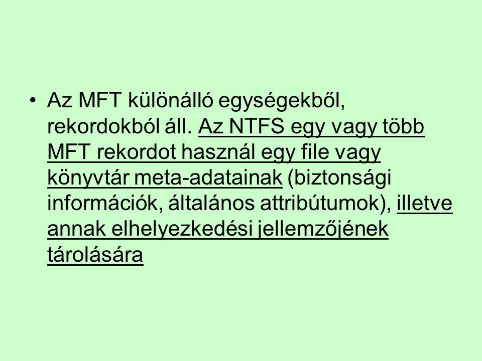 Az MFT különálló egységekből, rekordokból áll