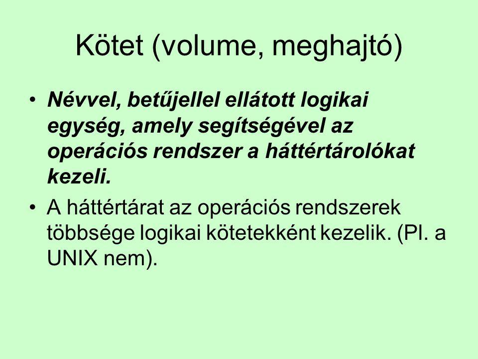 Kötet (volume, meghajtó)