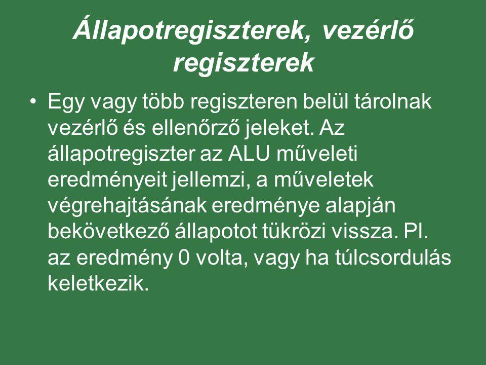 Állapotregiszterek, vezérlő regiszterek
