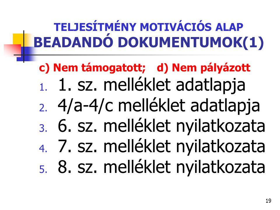 TELJESÍTMÉNY MOTIVÁCIÓS ALAP BEADANDÓ DOKUMENTUMOK(1)