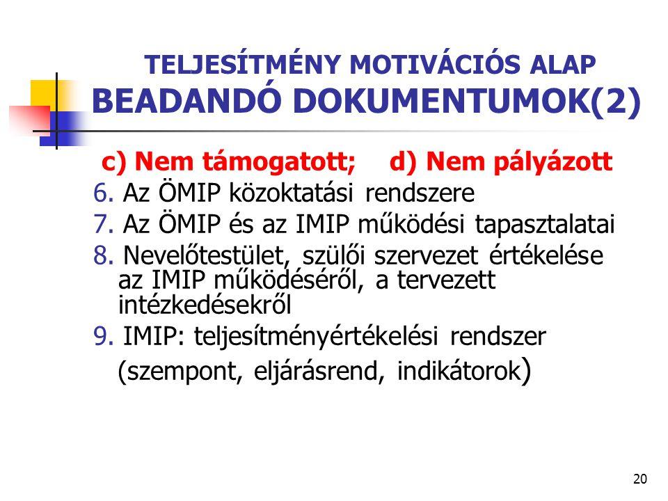 TELJESÍTMÉNY MOTIVÁCIÓS ALAP BEADANDÓ DOKUMENTUMOK(2)