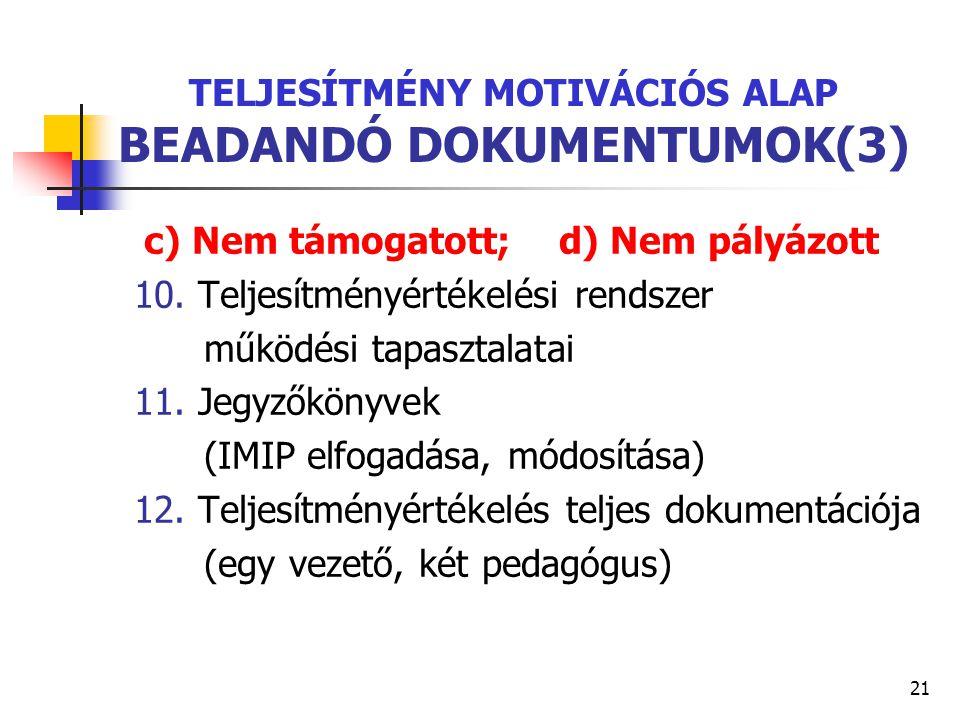 TELJESÍTMÉNY MOTIVÁCIÓS ALAP BEADANDÓ DOKUMENTUMOK(3)