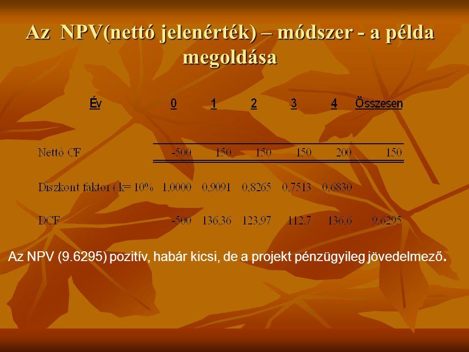 Az NPV(nettó jelenérték) – módszer - a példa megoldása
