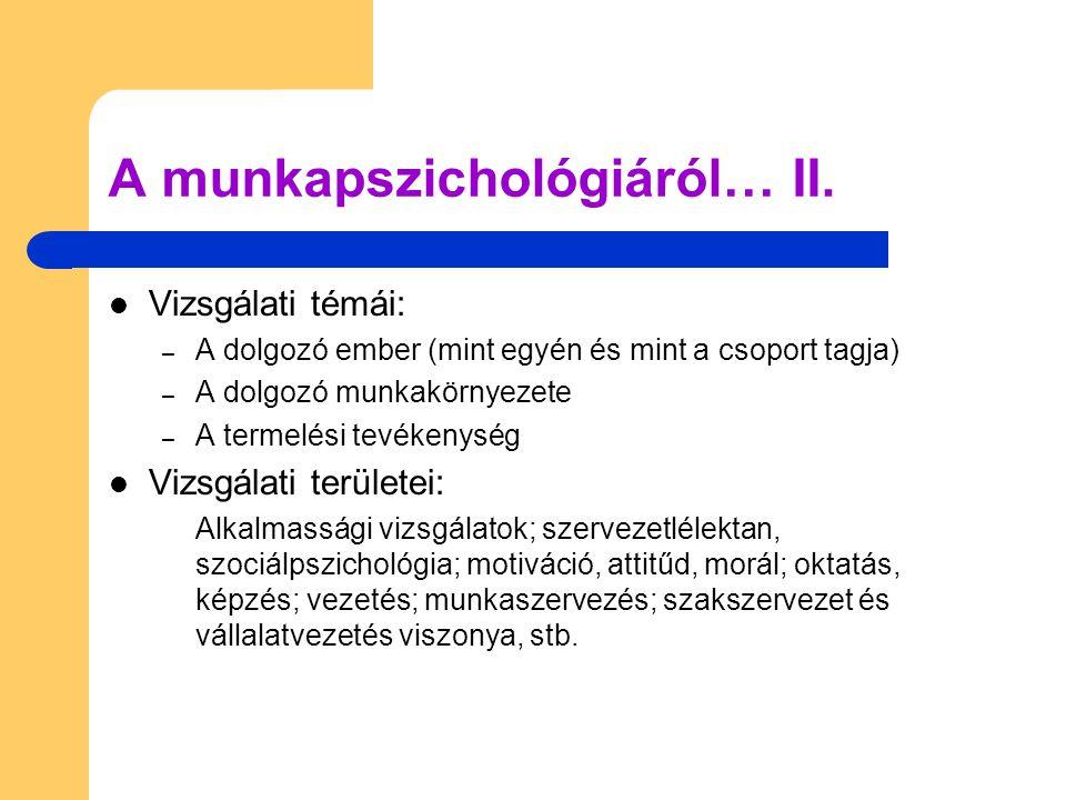 A munkapszichológiáról… II.
