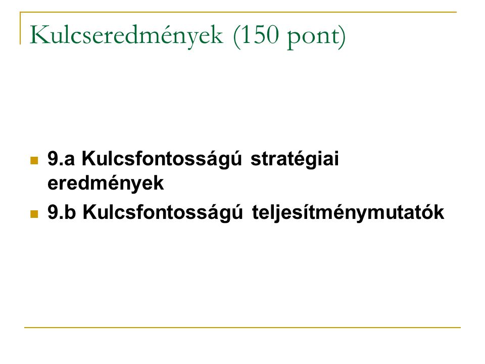 Kulcseredmények (150 pont)