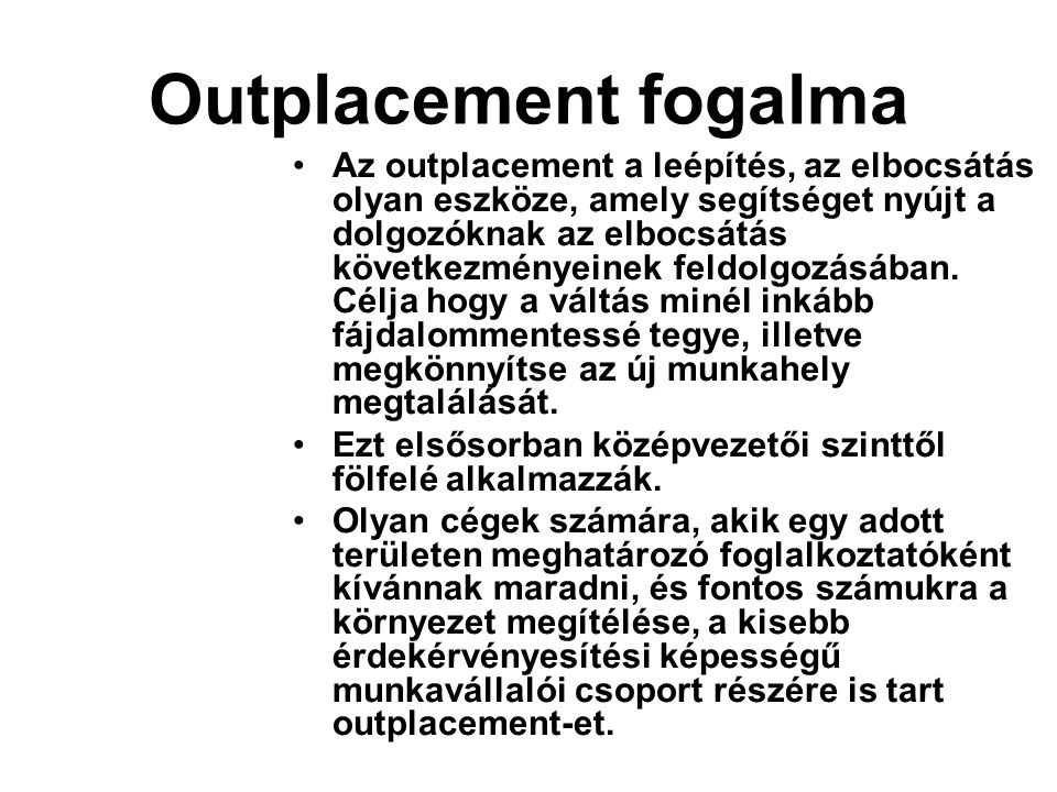 Outplacement fogalma