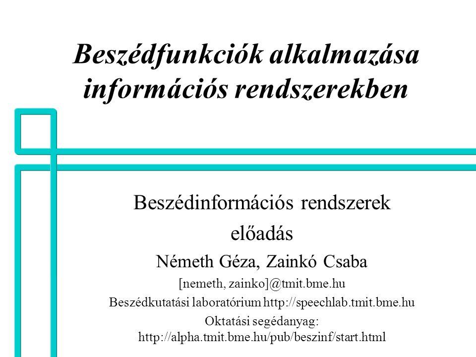 Beszédfunkciók alkalmazása információs rendszerekben