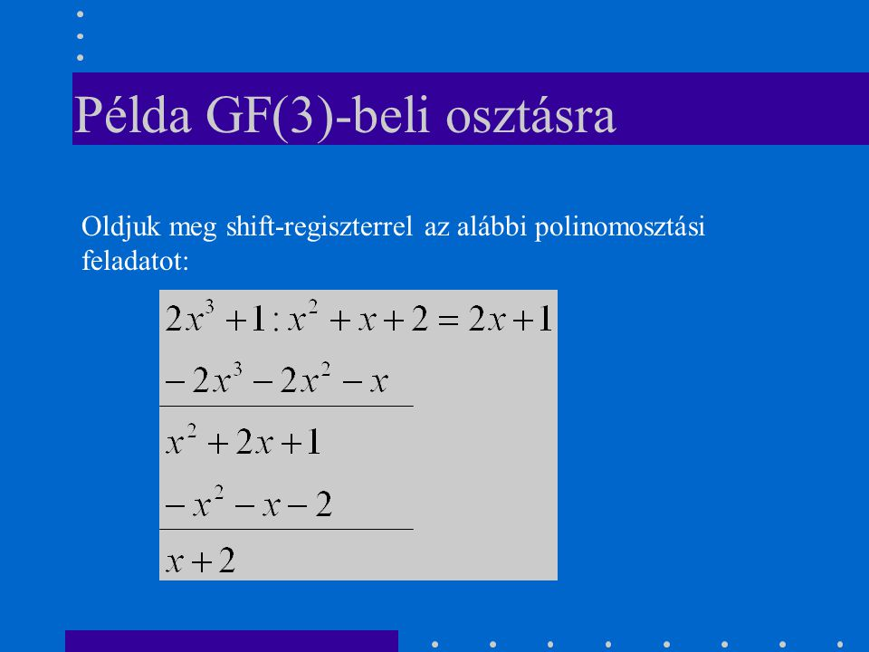 Példa GF(3)-beli osztásra