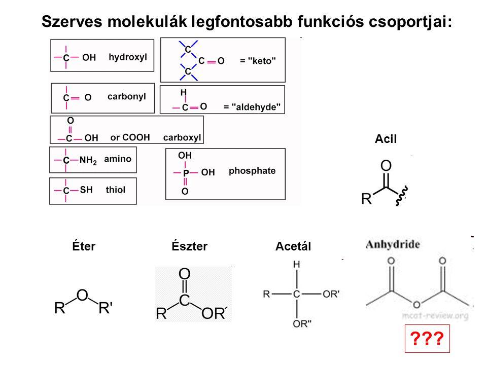 Szerves molekulák legfontosabb funkciós csoportjai: Acil Éter