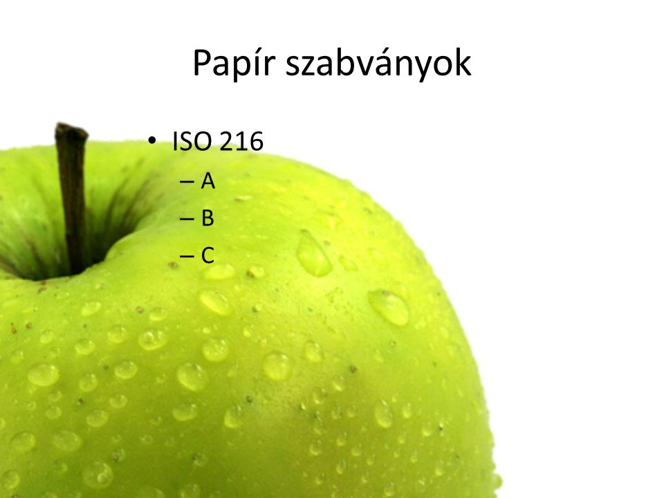 Papír szabványok ISO 216 A B C