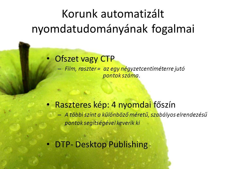 Korunk automatizált nyomdatudományának fogalmai