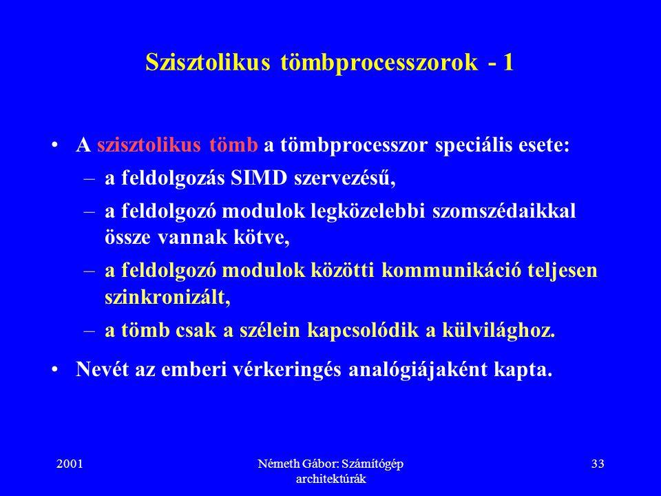 Szisztolikus tömbprocesszorok - 1