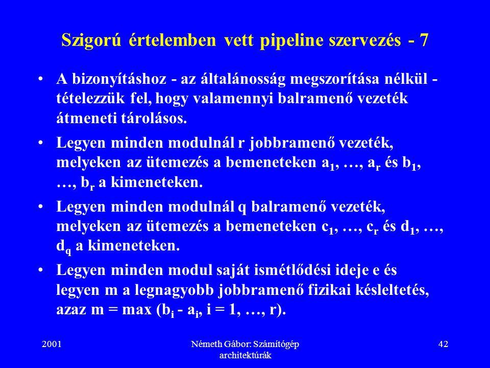 Szigorú értelemben vett pipeline szervezés - 7