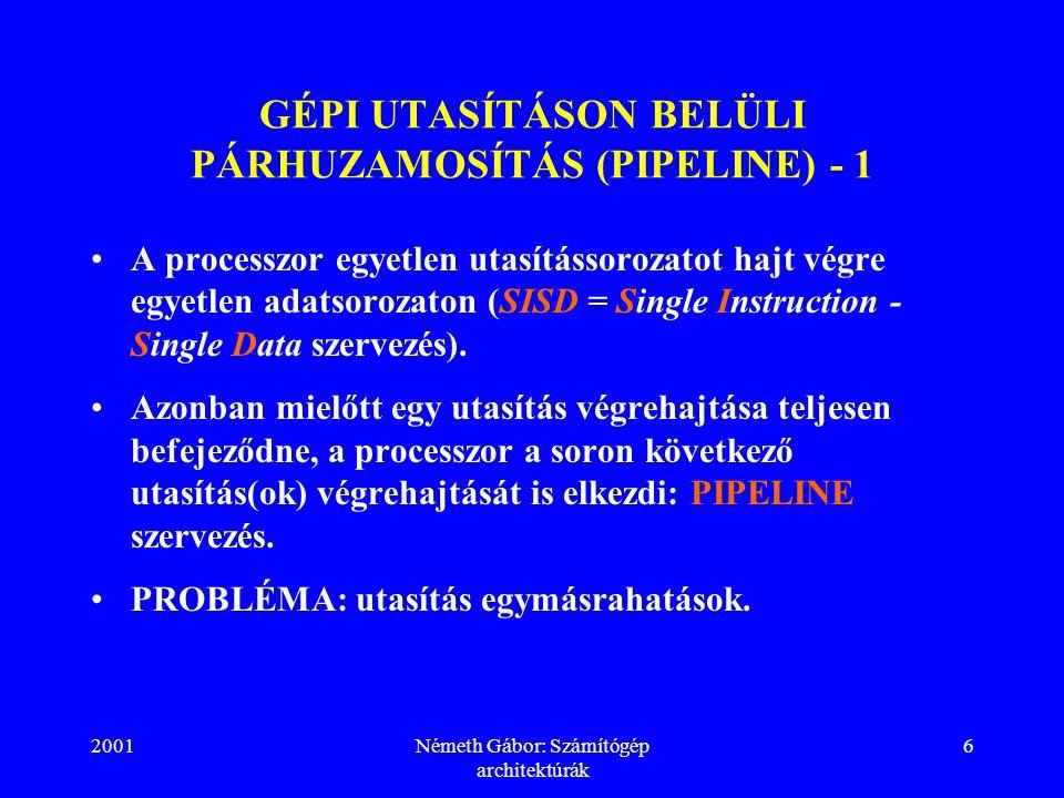 GÉPI UTASÍTÁSON BELÜLI PÁRHUZAMOSÍTÁS (PIPELINE) - 1