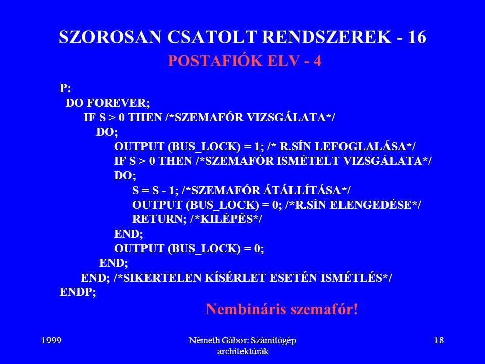 SZOROSAN CSATOLT RENDSZEREK - 16 POSTAFIÓK ELV - 4