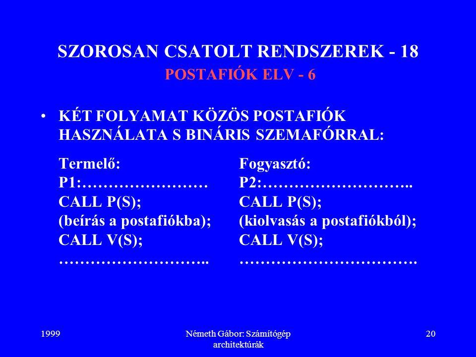 SZOROSAN CSATOLT RENDSZEREK - 18 POSTAFIÓK ELV - 6