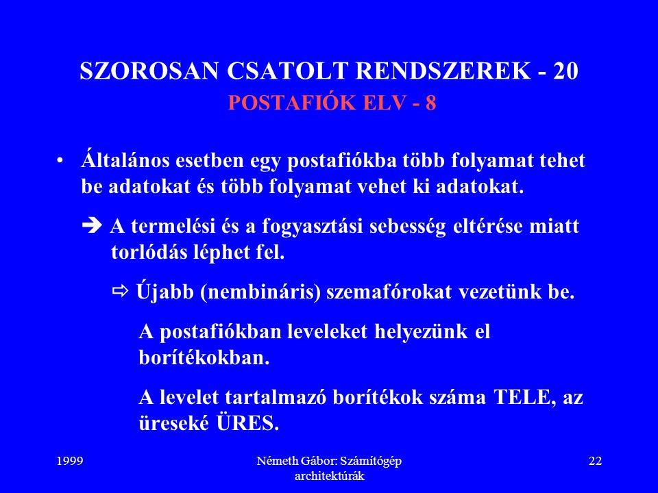 SZOROSAN CSATOLT RENDSZEREK - 20 POSTAFIÓK ELV - 8