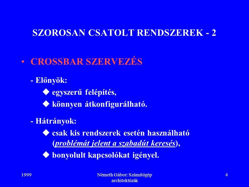 SZOROSAN CSATOLT RENDSZEREK - 2