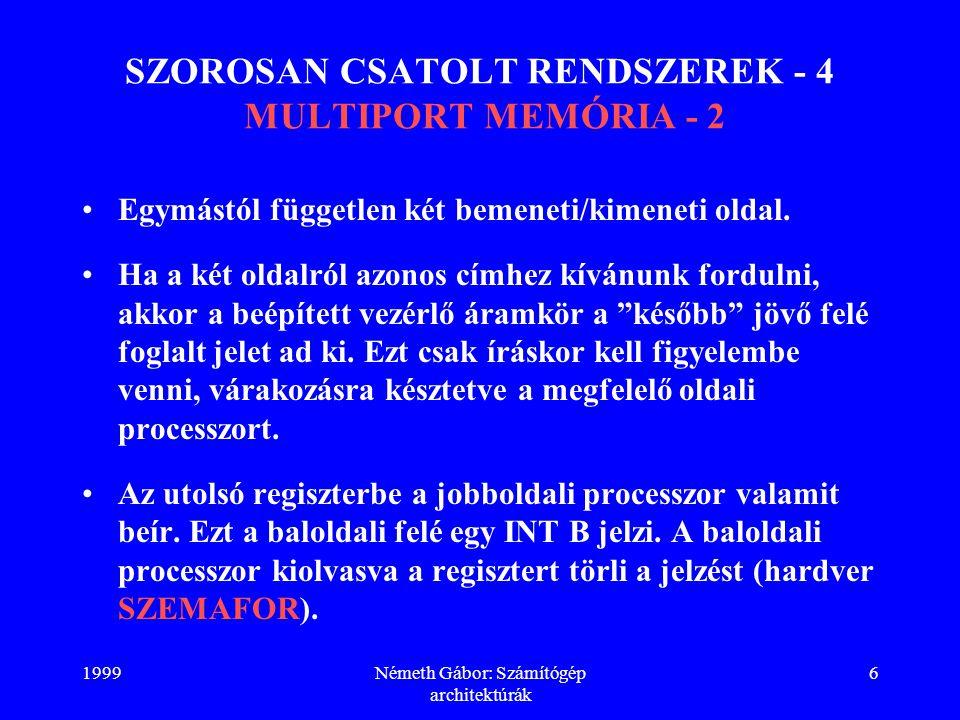 SZOROSAN CSATOLT RENDSZEREK - 4 MULTIPORT MEMÓRIA - 2