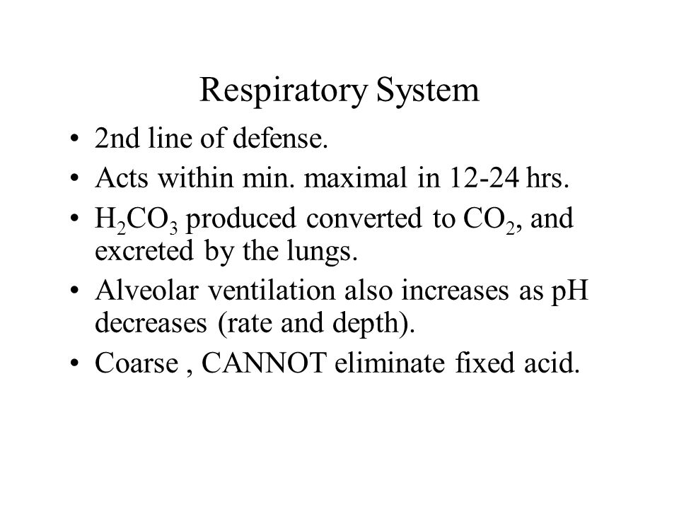 Respiratory System 2nd line of defense.