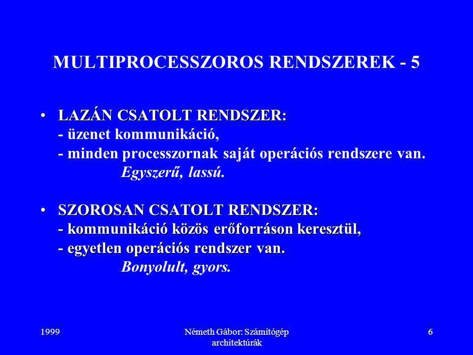 MULTIPROCESSZOROS RENDSZEREK - 5