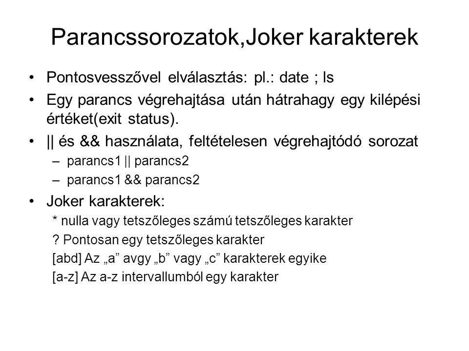 Parancssorozatok,Joker karakterek