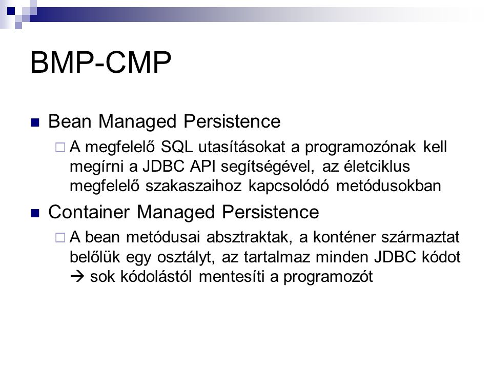 BMP-CMP Bean Managed Persistence Container Managed Persistence