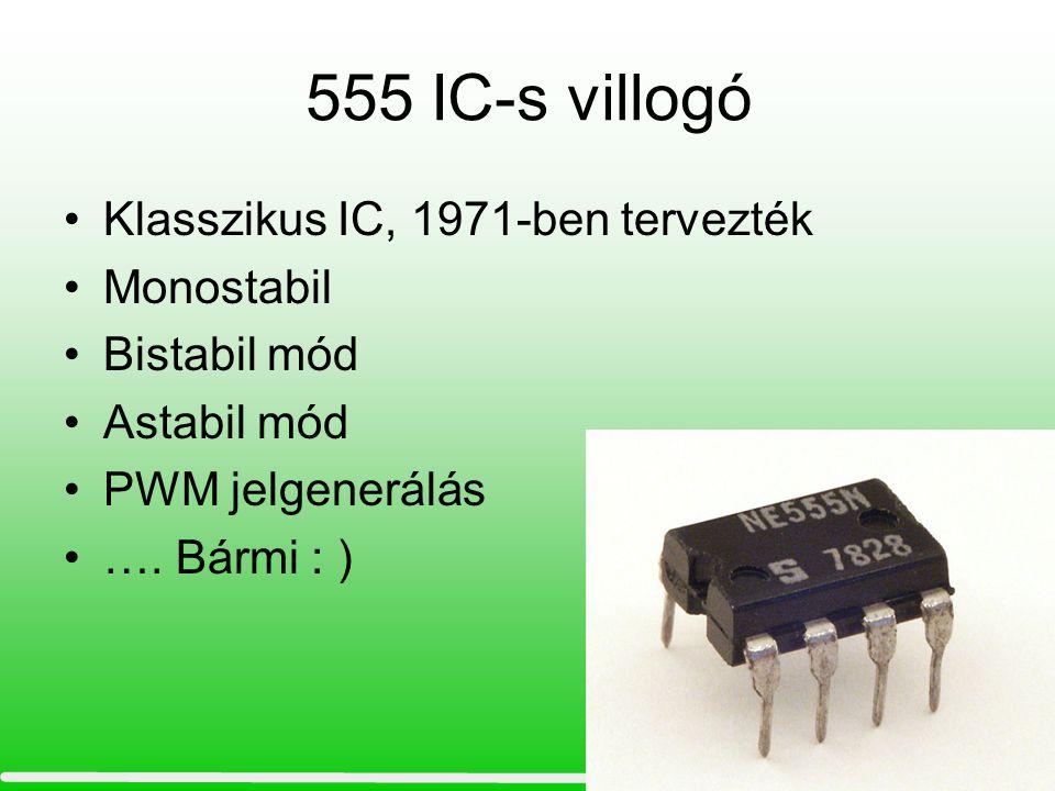 555 IC-s villogó Klasszikus IC, 1971-ben tervezték Monostabil