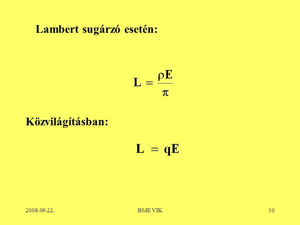 Lambert sugárzó esetén: