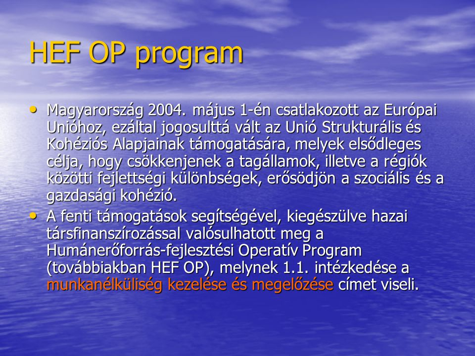 HEF OP program