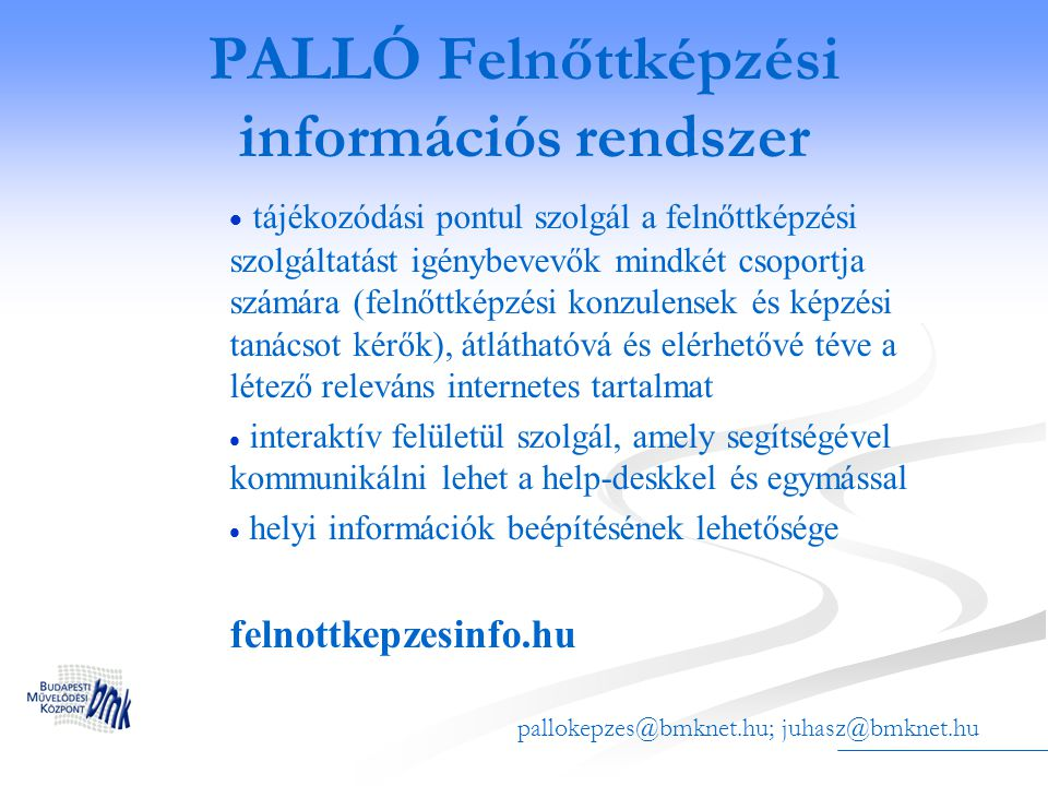PALLÓ Felnőttképzési információs rendszer