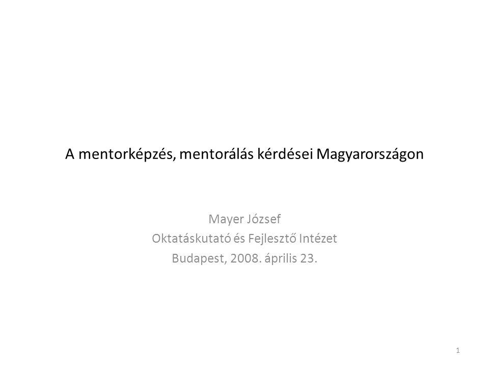 A mentorképzés, mentorálás kérdései Magyarországon