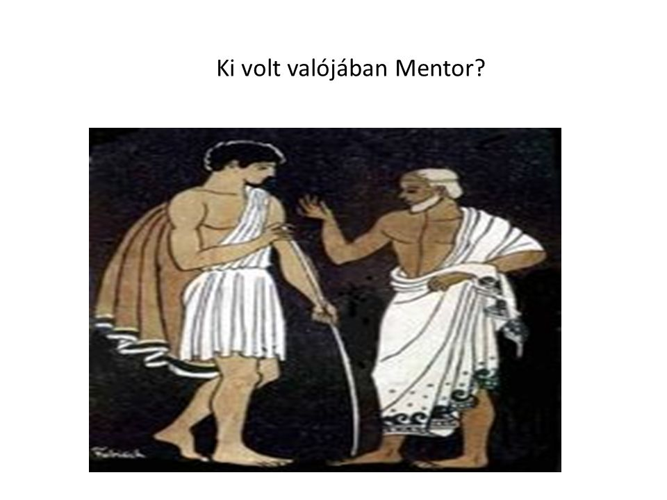 Ki volt valójában Mentor