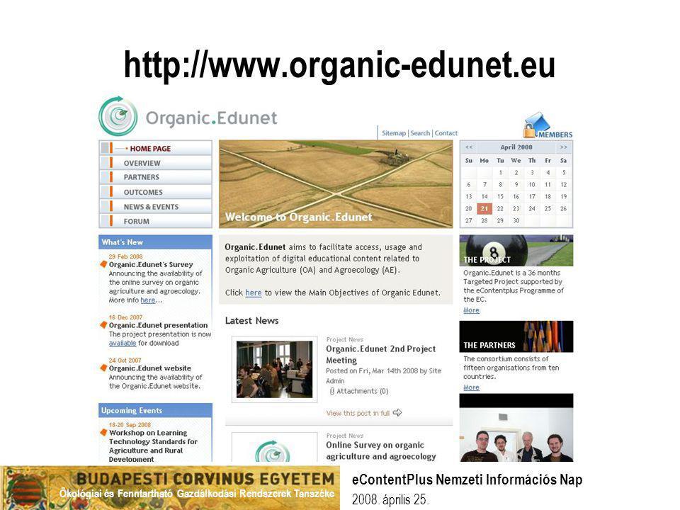 http://www.organic-edunet.eu eContentPlus Nemzeti Információs Nap
