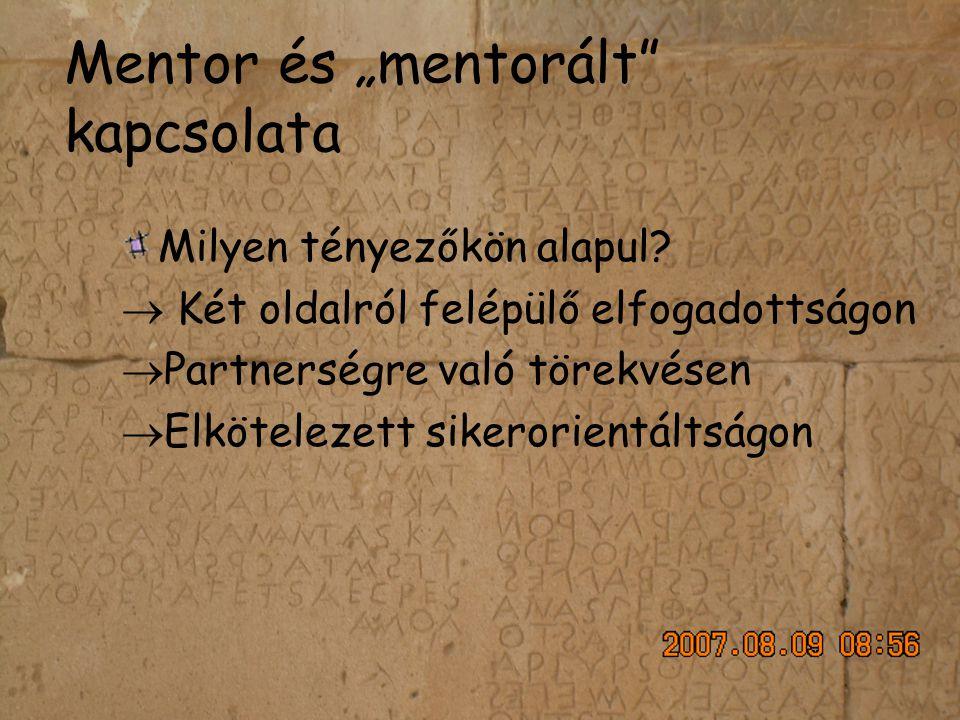 """Mentor és """"mentorált kapcsolata"""