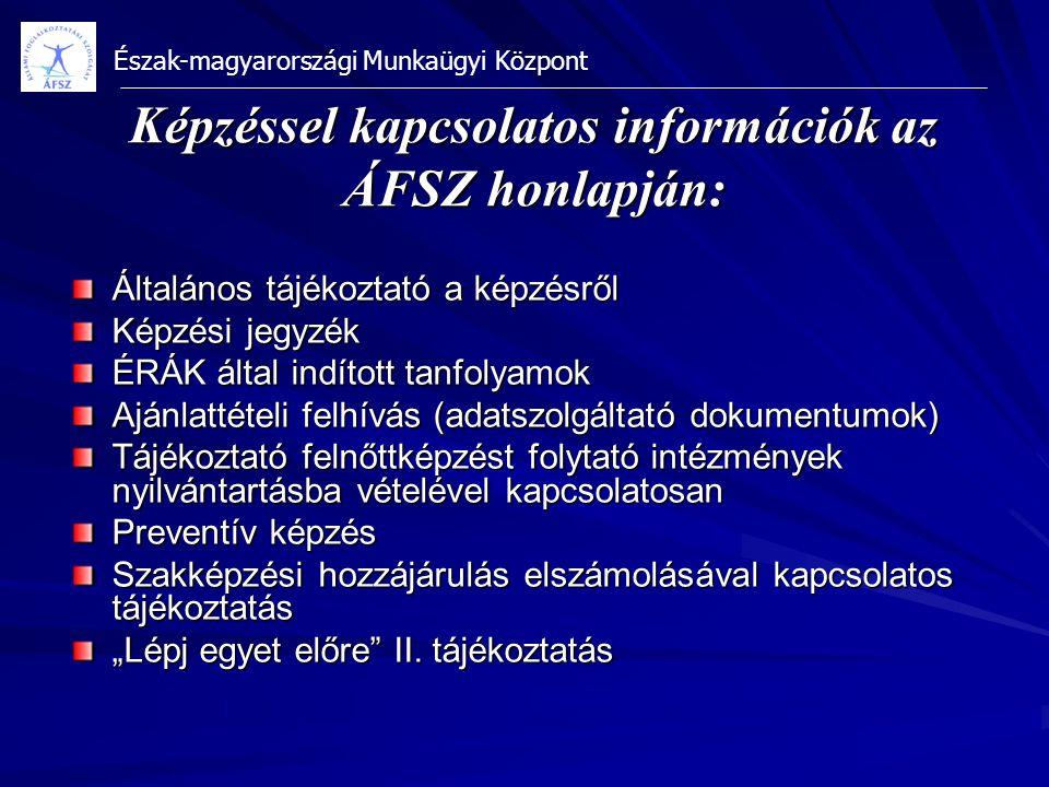 Képzéssel kapcsolatos információk az ÁFSZ honlapján: