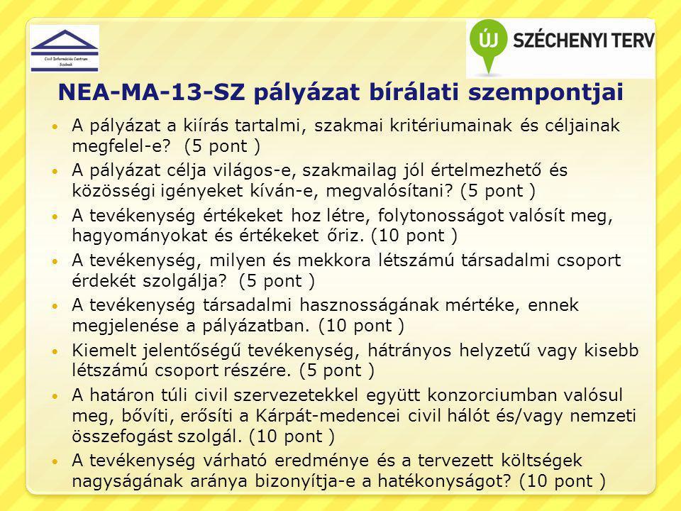 NEA-MA-13-SZ pályázat bírálati szempontjai
