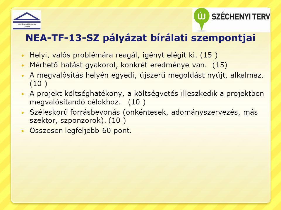 NEA-TF-13-SZ pályázat bírálati szempontjai