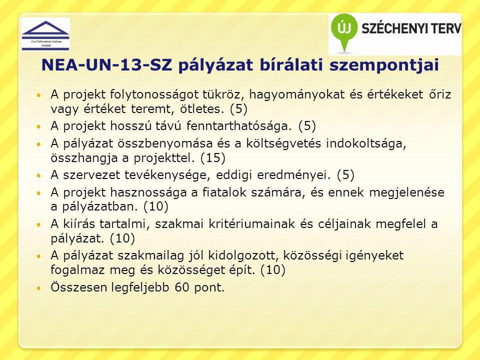 NEA-UN-13-SZ pályázat bírálati szempontjai