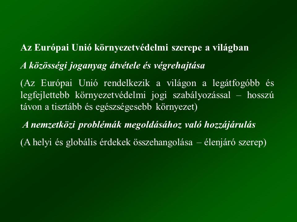 Az Európai Unió környezetvédelmi szerepe a világban