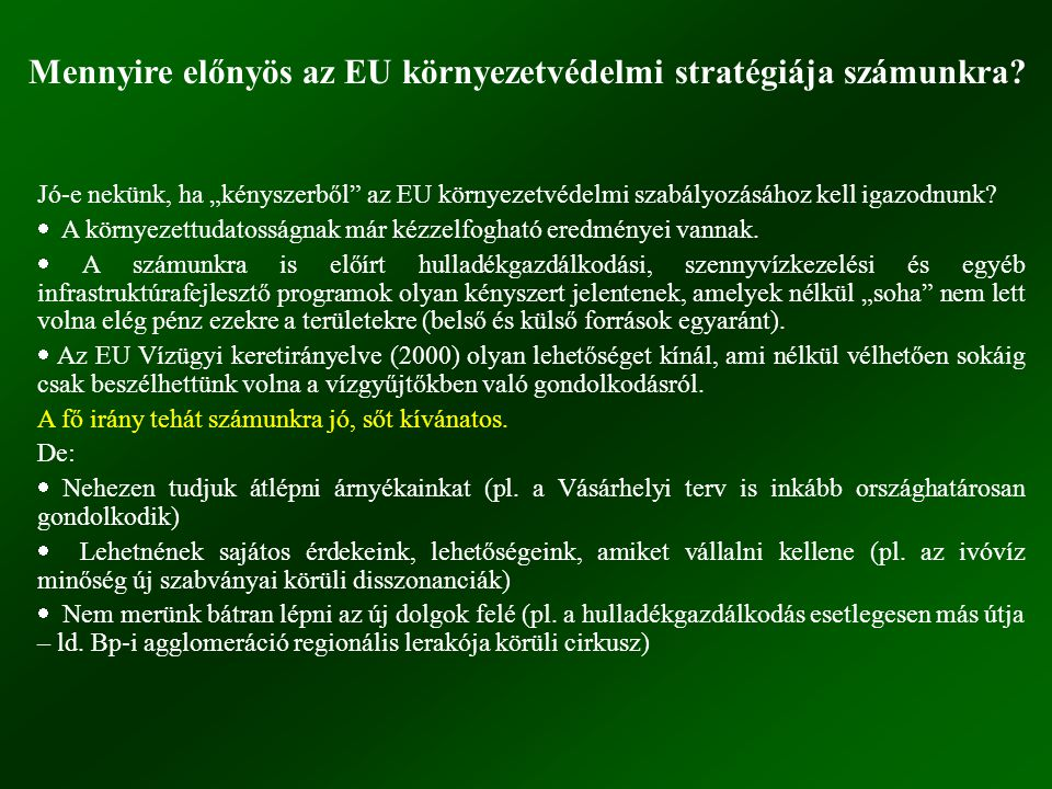 Mennyire előnyös az EU környezetvédelmi stratégiája számunkra