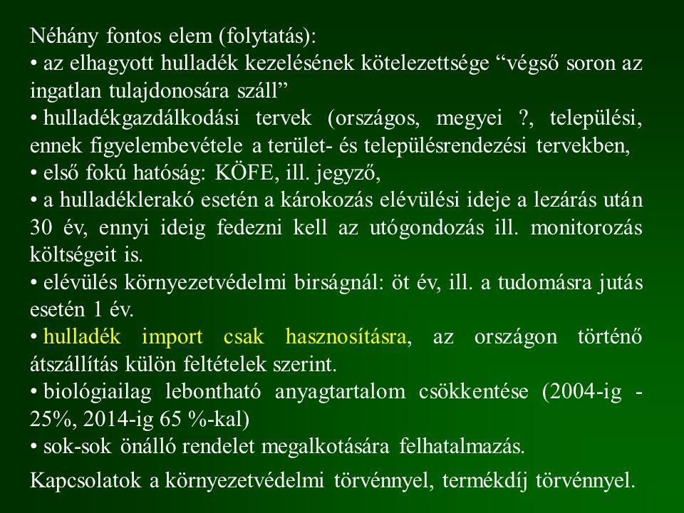Néhány fontos elem (folytatás):