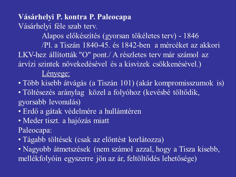 Vásárhelyi P. kontra P. Paleocapa