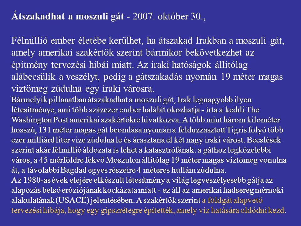 Átszakadhat a moszuli gát - 2007. október 30.,